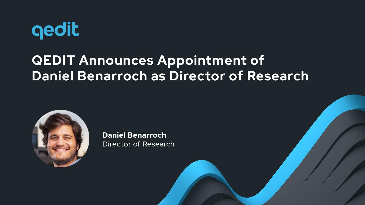 Meet QEDIT's New Director of Research Daniel Benarroch